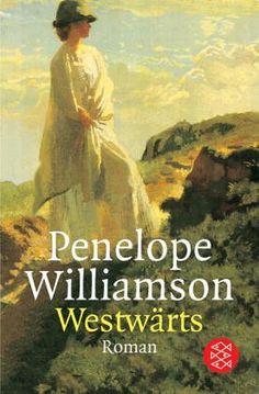 Westwärts. Roman von Penelope Williamson