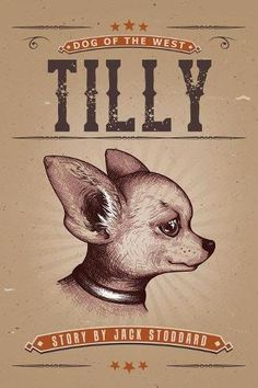 Tilly: Dog of the West: Jack Stoddard: 9781681112114: Amazon.com: Books