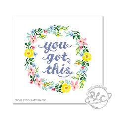 You Got This. Modern Motivational Floral Cross Stitch Pattern.