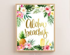 Aloha Beaches, Printable Wall Art, Aloha Beaches Print, Summer Print, Aloha Print, Aloha Party, Tropical Art, Tropical Decor, Tropical Leaf by AdornMyWall on Etsy Aloha Party, Hawaiian Luau Party, Tropical Bridal Showers, My Bridal Shower, Tropical Leaves, Tropical Flowers, Luau Party Supplies, Aloha Beaches, Beach Posters