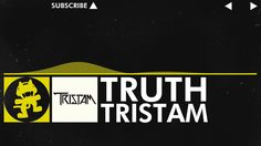 [Electro] - Tristam - Truth [Monstercat Release]