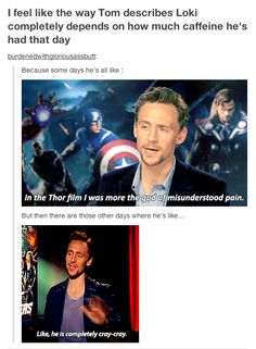 cray cray---tom's opinion of just how misunderstood Loki is depends on how much caffeine he's had that day
