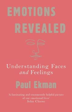 Emotions Revealed: Understanding Faces and Feelings by [Ekman, Paul]