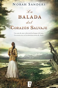 """""""La balada del corazón salvaje"""", de Nora Sanders, sólo hoy por 1,89€. #TagusToday."""