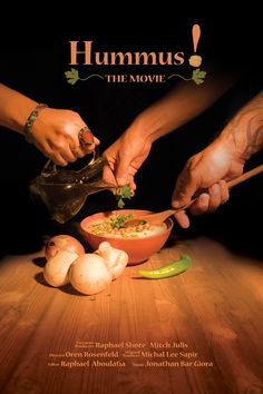 I discovered Hummus! the Movie at FilmDoo. A film about hummus and the folks who love this chickpea dish. It unites it.