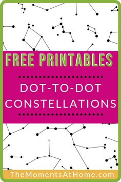 Free constellation dot to dot printable worksheets for kids by TheMomentsAtHome.com