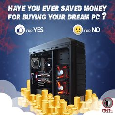 PCs are amazing companions and every effort counts to build one. Have you ever saved money to buy the PC of your dreams? #whatsyourstory