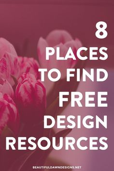 It can be tough finding free design resources for your projects. In this post I'm sharing 8 of my favorite places to find free design resources.