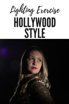 """In this post I share my experiences trying out """"Hollywood"""" lighting and using tools like grids, snoots, and barn doors to create a unique look. Hollywood Lights, Hollywood Fashion, Exploring, Tools, Lighting, Inspiration, Style, Biblical Inspiration, Swag"""