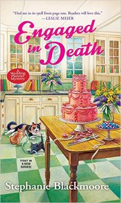 Cozy Wednesday with Stephanie Blackmoore - Author of Engaged in Death - #Review / #Giveaway too! - Escape With Dollycas Into A Good Book