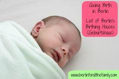 A list of Berlin's birthing houses (Geburtshäuser) for pregnant women in Berlin looking at their birth options