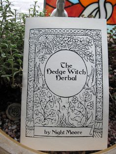 THE HEDGEWITCH HERBAL Booklet medicinal and magickal herb uses. $4.95, via Etsy.