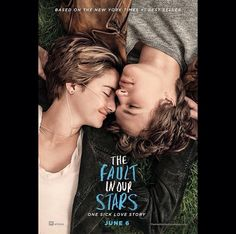 The fault in our stars!!!!!! It's beautifully!!