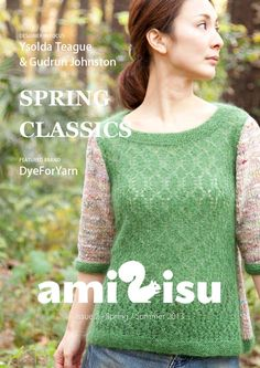 amirisu - a bilingual online knitting magazine from Japan. This issue features Pam Allen, the owner of Quince & Co. Vogue Knitting, Knitting Books, Crochet Books, Knit Crochet, Crochet Magazine, Knitting Magazine, Spring Books, Brooklyn Tweed, Easy Knitting Patterns