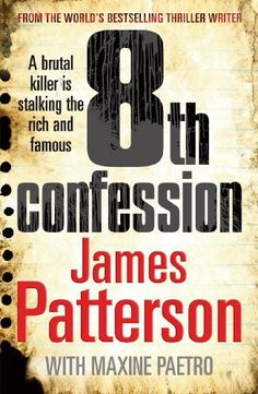 8th Confession: (Women's Murder Club 8) by James Patterson, http://www.amazon.co.uk/dp/B0031RS7SQ/ref=cm_sw_r_pi_dp_N.ZTvb0SNT1K6
