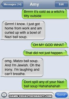 funny auto-correct texts - 15 Most Popular Autocorrects From February 2011
