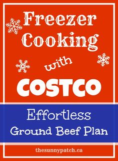 Freezer Cooking with Costco: Effortless Ground Beef Plan - one package of ground beef from Costco equals 6-7 dinners in the freezer!