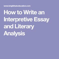 teaching the most dangerous game activities and lesson ideas teach students how to write an interpretive essay and how to write a literary analysis these simple steps