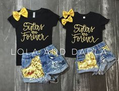 Sisters are Forever Toddler/Girls shirt in gold sparkle Available Sizes: 2T, 3T, 4T XS 4/5, S 6/6X, M 7/8, L 10/12 True to size. 100% cotton Preshrunk Please note - We do not accept returns on any clo                                                                                                                                                                                 More