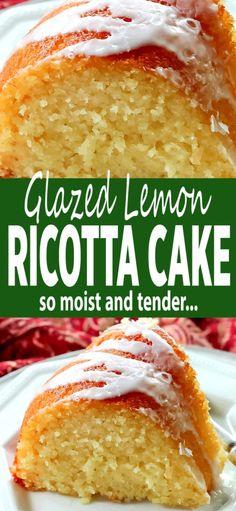 Glazed Lemon Ricotta Cake is made in a bundt pan. It's extremely moist and tender thanks to the ricotta cheese in the batter. Lemon Dessert Recipes, Köstliche Desserts, Lemon Recipes, Delicious Desserts, Lemon Ricotta Cake, Lemon Bundt Cake, Lemon Glaze For Cake, Best Lemon Cake Recipe, Homemade Lemon Cake