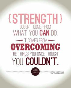 quotes about strength / quotes for inspiration +