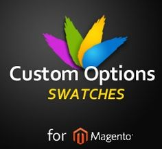 Custom Option Swatch Extension  Custom Option Swatch Extension is an extension for Magento designed to enable the usage of swatch thumbnail images (clickable images) instead of the standard representation of custom options in the form of a checkbox, drop down box and multiselect box. This enhances customer experience by far, and it makes your web shop look more user-friendly. It works perfectly in combination with our Color Swatch extension, and requires no additional plugins.