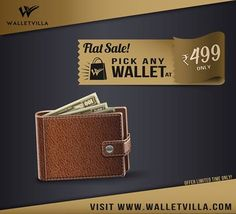 Greatest Deal of the Time. Pick Any Wallet At Just Rs. 499 on WalletVilla. Visit Us On www.walletvilla.com to grab this offer.