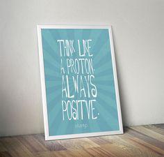 Poster Always positive - COM MOLDURA - stamp