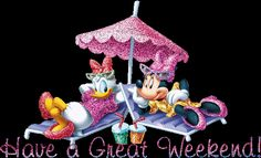 Disney Gif Mickey And Minnie Mouse Minnie Mouse, Mickey Y Minnie, Disney Mickey, Happy Long Weekend, Have A Good Weekend, Weekend Greetings, Weekend Images, Thanks For The Compliment, Artist Birthday