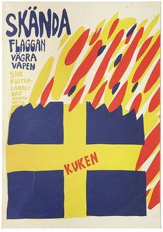 Skända flaggan | Affischerna 1967-1979