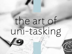 Uni-task Your Goals