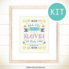 Modern quote cross stitch KIT All you need is by redbeardesign