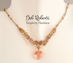 Deb Roberti's Simplicity Necklace Beading Needles, Crystal Rose, Beading Tutorials, Color Inspiration, Seed Beads, Swarovski Crystals, Gold Necklace, Pattern, Jewelry