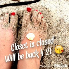 Closet Closed Until April 22nd  Hi ladies!  My closet will be closed from tonight on until April 21st as I will be on vacation  Please let me know about any orders you may want and I will take them April 21st :) thanks for your understanding, see you guys soon! ❤️ Other