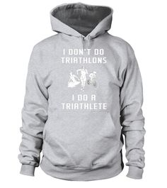 """# I Don't Do Triathlons I Do Triathlete Run Bike Swim T-shirt .  Special Offer, not available in shops      Comes in a variety of styles and colours      Buy yours now before it is too late!      Secured payment via Visa / Mastercard / Amex / PayPal      How to place an order            Choose the model from the drop-down menu      Click on """"Buy it now""""      Choose the size and the quantity      Add your delivery address and bank details      And that's it!      Tags: Our Online Graphic Tee…"""