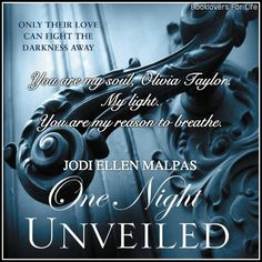 One Night: Unveiled (One Night #3) by Jodi Ellen Malpas–an intense, dramatic, satisfying, heartwarming ending to Olivia and Miller's story ♥ (Click to read my review) #quote