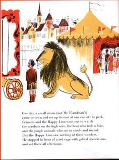The Happy Lion Roars - illustrated by Roger Duvoisin, written by Louise Fatio. First published 1957. via stickers and stuff.