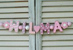 """WILMA"" WOODEN LETTERS BABY SHOWER NURSERY DECOR PERSONALIZED NAME SHABBY CHIC  #NostalgieSpiel"