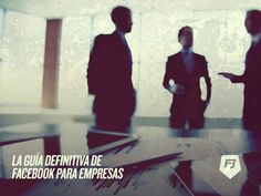 #socialmedia GUIA DEFINITIVA FACEBOOK PARA EMPRESAS Haz clic aquí >>> http://socialmedia-rebeldesonline.com/facebook-para-empresas/