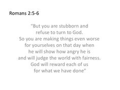 Image result for Romans 2:5-6 image