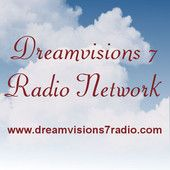 Come Join in and GROW your Soul through the Dreamvisions 7 Radio Network!