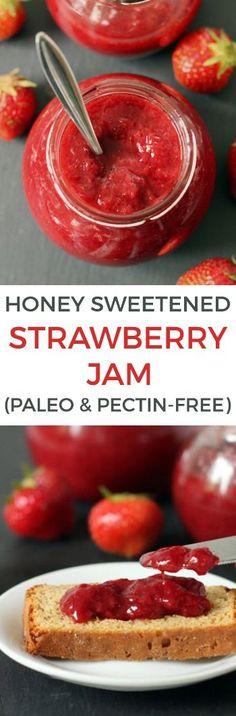 Honey Sweetened Strawberry Jam Without Pectin (naturally paleo, dairy-free, gluten-free, grain-free)