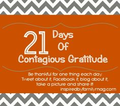 21 Days of Gratitude – A Challenge for the WholeFamily,... this was real nice, to do every year!