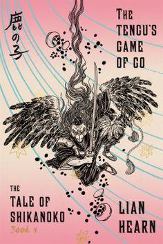The Tengu's Game of Go | Lian Hearn | 9780374536343 | NetGalley