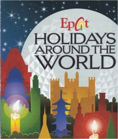 Epcot's Holidays Around the World - Tip: Stop at each country and listen to their Santa tell of their country's Christmas traditions.