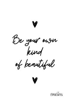 Be Your Own Kind Of Beautiful print is a high quality instantly downloadable printable wall art. Decor your home, nursery or office in an affordable way! Print it and frame it - it's really that easy! #etsyfind #poster #heart #quote Quote Prints, Wall Art Prints, Be Your Own Kind Of Beautiful, Motivational Posters, Frame It, Printable Wall Art, Gifts For Women, Art Decor, Digital Prints