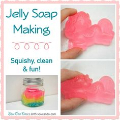 Sew Can Do: Crazy Crafting: Our Jelly Soap Making Adventure.  Squish it.  Mold it.  Cut it.  It's super cool! *This person's stuff is super cool and you should check it out!*
