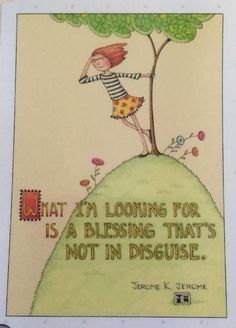 What I'm Looking For Is A Blessing-Mary Engelbreit Magnet