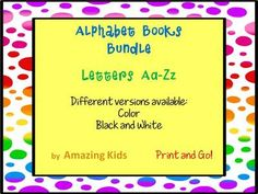 Alphabet Books – Letters Aa-Zz from Amazing Kids on TeachersNotebook.com -  (338 pages)  - Alphabet Books Letters A b c d e f g h I j k l m n o p q r s t u v w x y z book letter read reading word words bundle