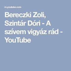 Bereczki Zoli, Szintár Dóri - A szívem vigyáz rád - YouTube